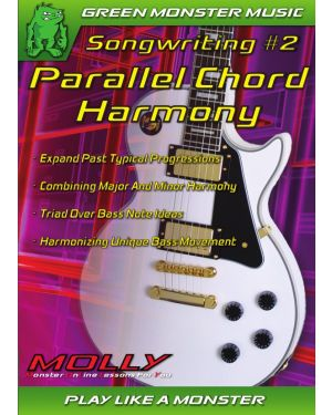 MOLLY Songwriting Using – Chord Harmony, Parallel Minor