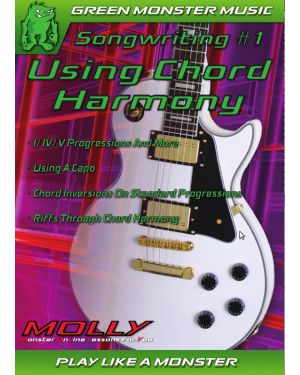 MOLLY Songwriting Using – Chord Harmony, Straight Harmony